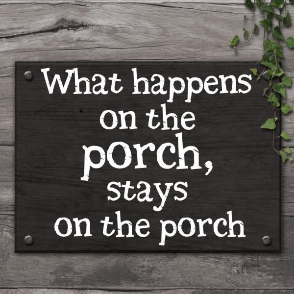 What happens on the porch...vinyl sticker, Art Decals for wall, quote vinyl stickers for home